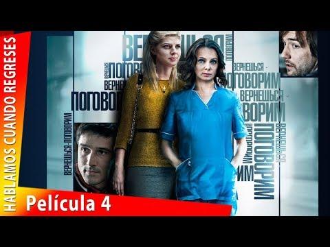 Download Película Completa Español HD [Hablamos cuando regreses]. Película 4. RusFilmES