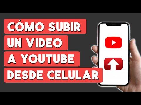 Como Subir un Video a Youtube Desde el Celular (2021)
