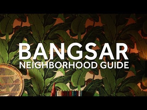 DestinAsian - Neighborhood Guide to Bangsar