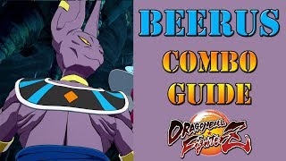 Dragon Ball FighterZ - Beerus Combo Guide