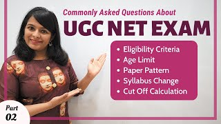 Frequently Asked Questions about UGC NET Exam: Exam Pattern | Cut Off Calculation