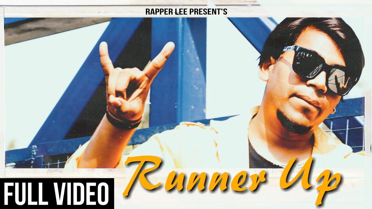 Rapper LEE - Runner Up (Full Video) | Latest New Hindi Rap Song 2020 | Prod. Penacho