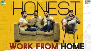 Honest Work From Home || Chill Maama || Tamada Media