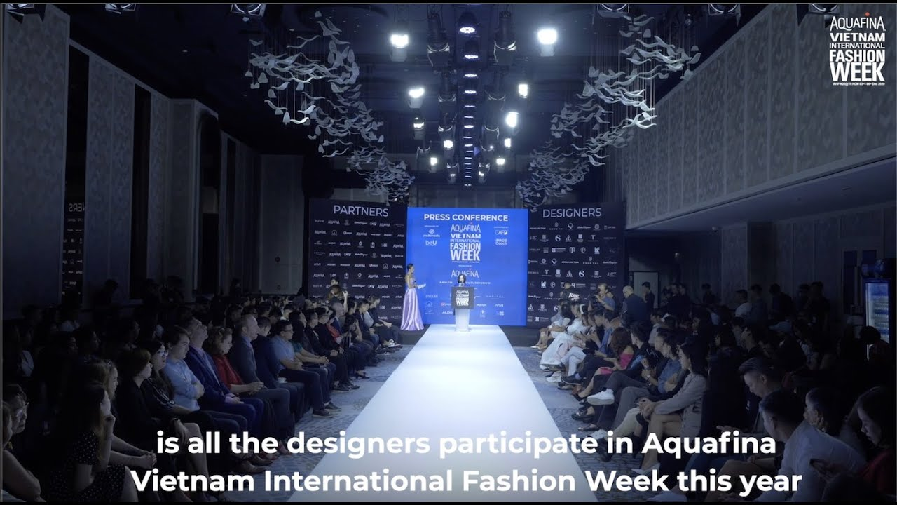 HỌP BÁO AQUAFINA VIETNAM INTERNATIONAL FASHION WEEK 2020