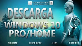 Descargar windows 10 Pro / Home de 64 Bits y 32 Bits | Actualizado 2017