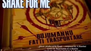 BUJUMANNU - SHAKE FOR ME (by Kenji // Murda Sound Records)