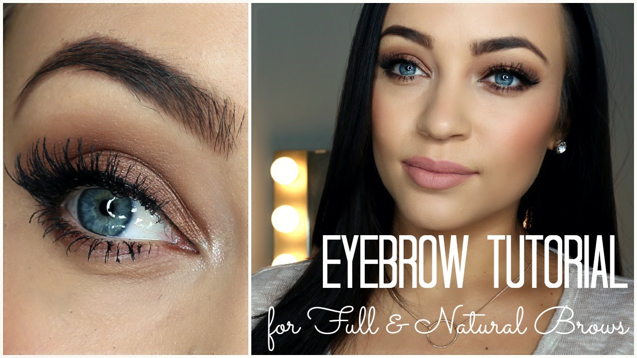 Eyebrow Tutorial For Full Natural Brows Youtube