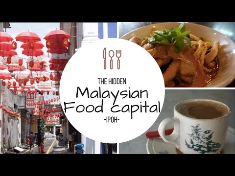 IPOH/ Malaysia´s hidden food capital