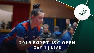 LIVE - 2019 ITTF Egypt J&C Open | Day 1 Afternoon