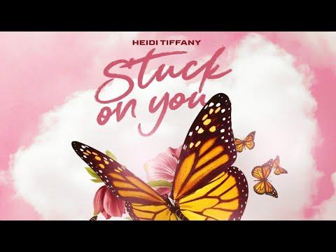 heidi-tiffany---stuck-on-you-(visualizer)