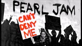 Baixar Pearl Jam Can't Deny Me (Radio)
