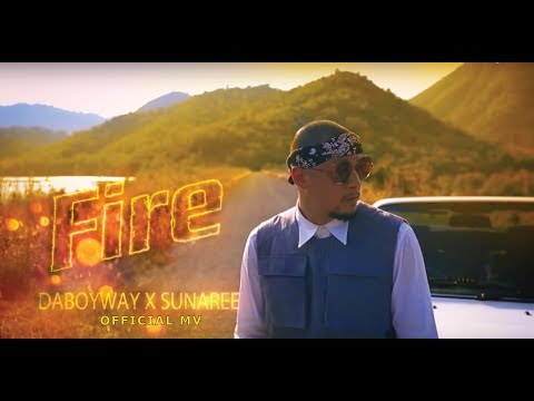 Daboyway Ft. Sunaree - Fire (Official MV)