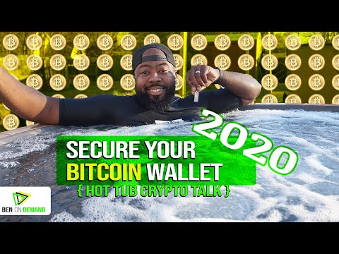 Wallet For Bitcoin – Being safe with crypto currency (2020 Crypto Hot Tub Talk)