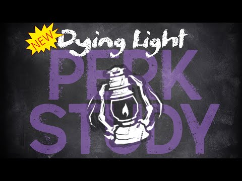 [Perk Study] Dying Light... Definitely Pay to Win ~Dead by Daylight~