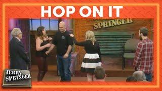 Hop On It | Jerry Springer