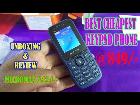 🔥Best Cheapest Keypad phone || Unboxing And Review Micromax x424+