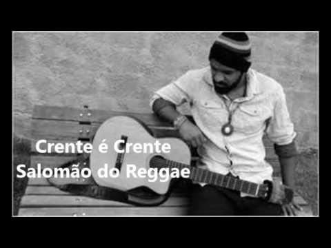 musica crente e crente salomo do reggae