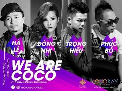 [Official MV] - WE ARE COCO - Đông Nhi & Trọng Hiếu ft. Hà Lê, Phúc Bồ
