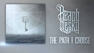 Reach The Sky - The Path I Choose