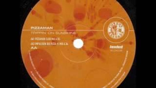 Pizzaman - Trippin