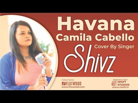 Havana - Camila Cabello Cover by Tamil Singer Shivz | Flixwood