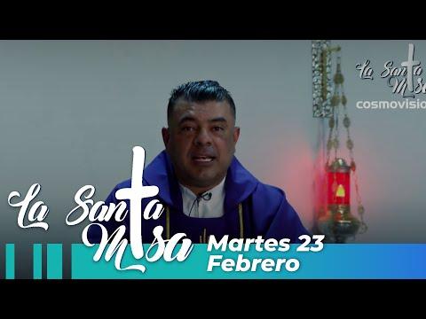 Misa De Hoy, Martes 23 De Febrero De 2021 - Cosmovision