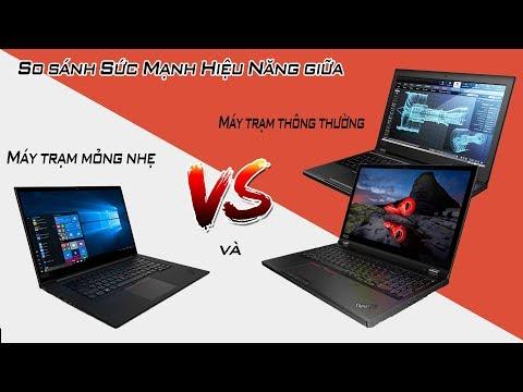 4 Siêu Laptop Đồ Hoạ 3D Render 4K Mạnh Mẽ Nhất Của Thinkpad Đáng Mua Nhất Năm 2019