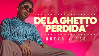 De La Ghetto - Perdida (Official Video)