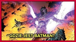 Gdzie jest Batman? - DC Metal