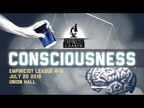 Empiricist League #18: Conscousness panel discussion