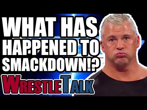 What Has Happened To WWE Smackdown Live?! | WrestleTalk Opinion