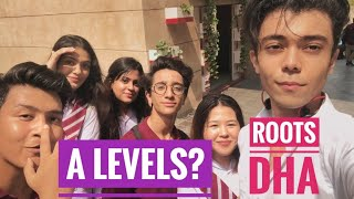 A-Levels In Roots DHA | First Week