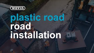 How the Plastic Road is installed - first road made out of recycled plastic