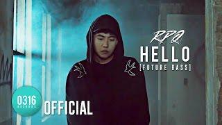 [Official M / V] RPQ(???) - HELLO [Future Bass]