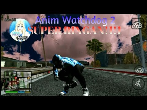 Anim Watchdog 2 - GTA SA ANDROID MOD
