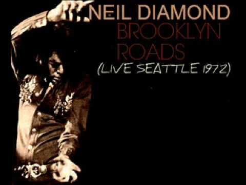 Neil Diamond - Brooklyn Roads (With intro Live in Seattle 1972) mp3