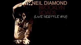 Neil Diamond - Brooklyn Roads (With intro Live in Seattle 1972)