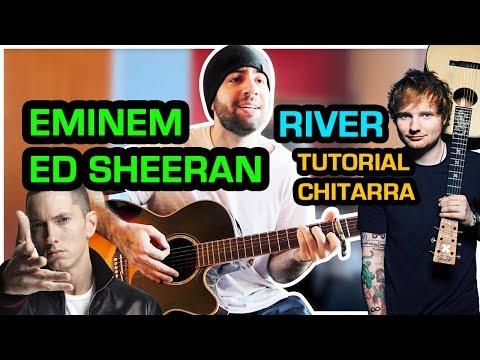 TUTORIAL CHITARRA - EMINEM ft. ED SHEERAN - RIVER - Accordi Canzoni Facili