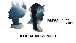 NERVO Feat Nicky Romero - Let It Go