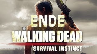 The Walking Dead: Survival Instinct - ENDE / FINALE - Let