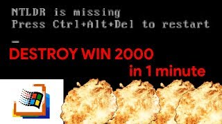 How To Destroy Windows 2000 In 1 Minute