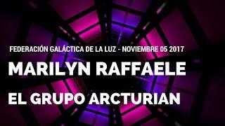 El Groupo Arcturino - 05 de noviembre de 2017 - Marilyn Raffaele
