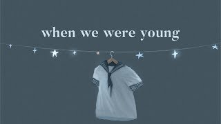 When We Were Young - Hollow Coves (Lyrics)