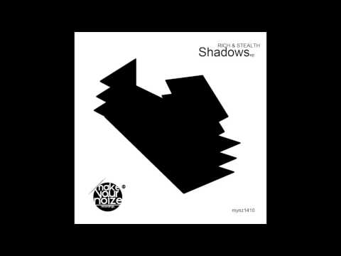 Rich & Stealth - Definition of me from Shadows EP