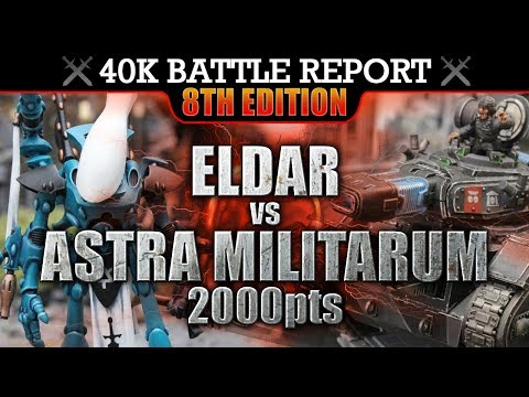 Eldar vs Astra Militarum Warhammer 40K Battle Report NEMESIS! 8th Edition 2000pts
