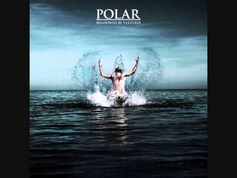 Polar – Shadowed By Vultures (Full album)
