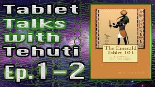 Tablet Talks 1-2