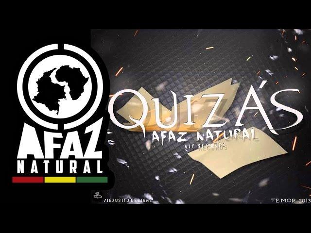 "Afaz Natural - ""Quizás"" (Temor 2013) #1"