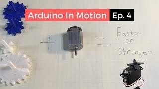 Arduino In Motion (Episode 4: Servo Motors)