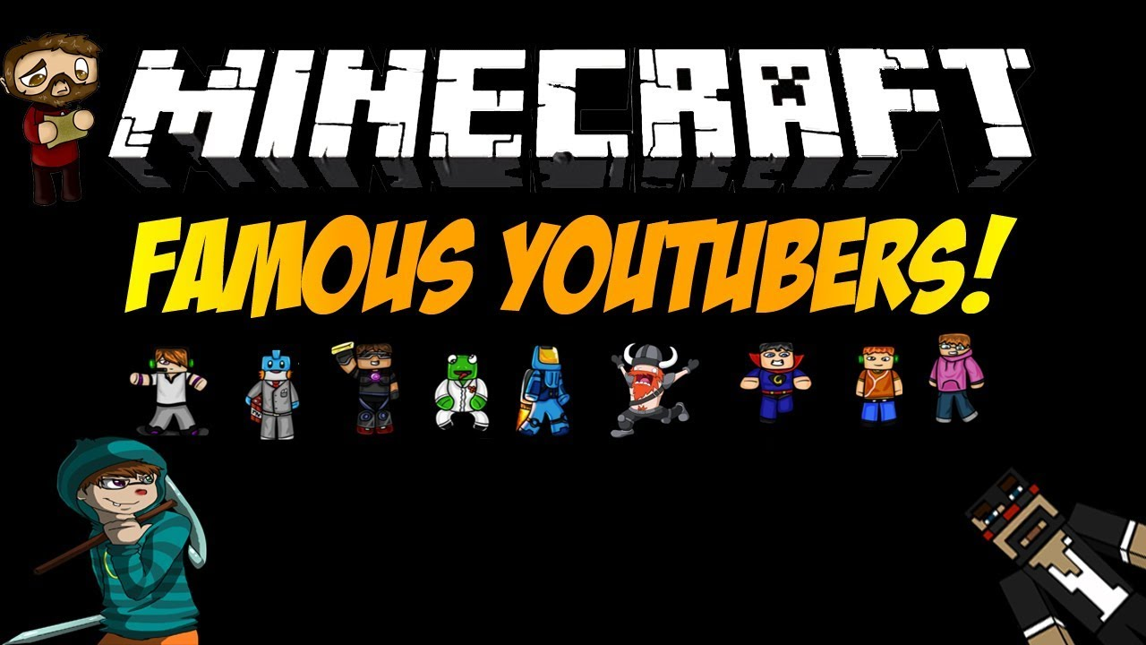 Top 10 Minecraft Youtubers - YouTube